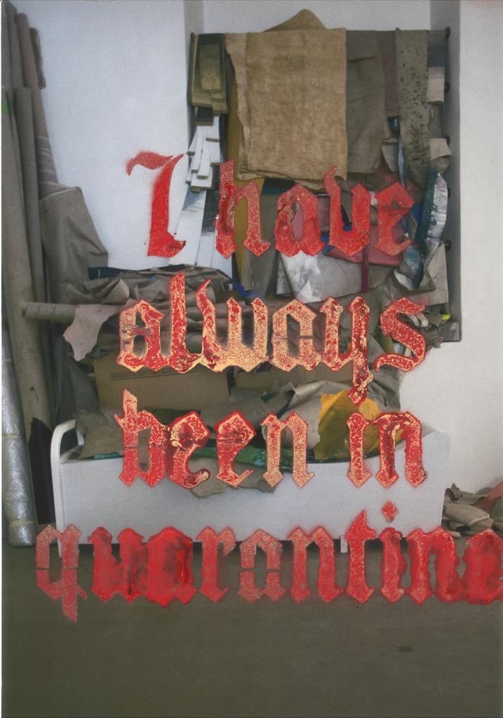 Gianni Politi | I have always been in quarantine (2020)